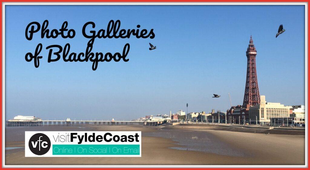 Blackpool Photo Galleries