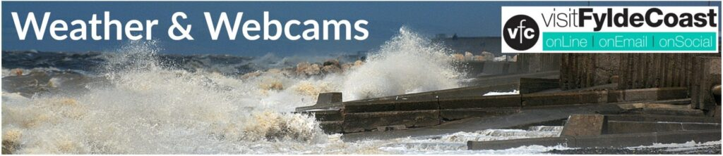 Weather and Webcams for the Fylde Coast