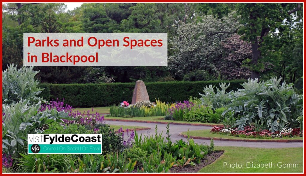 Parks and Open Spaces in Blackpool